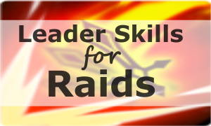 Leader Skills for Raids Sidebar