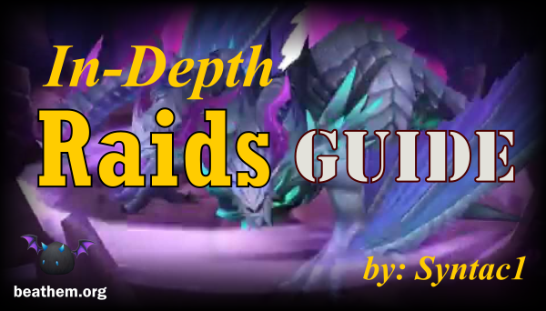 Syntac's In-Depth Raids Guide