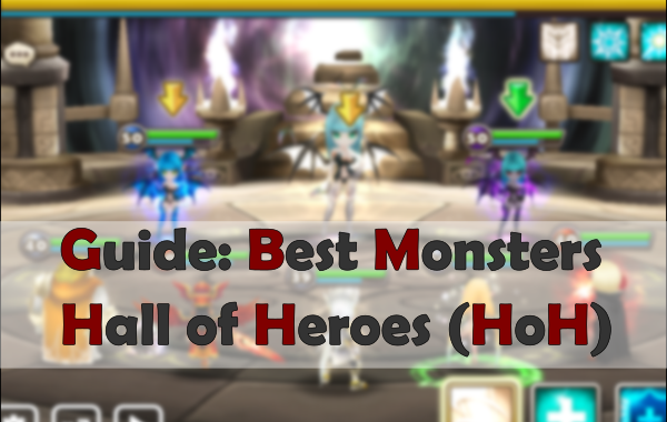 summoners war guide best monsters hall of heroes